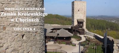 """""""Wirtualne Zwiedzanie Zamku Królewskiego w Chęcinach"""" odcinek 4"""