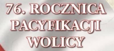 76. rocznica pacyfikacji Wolicy