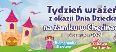 """Dzień Dziecka na Zamku Królewskim w Chęcinach i w """"Niemczówce"""""""